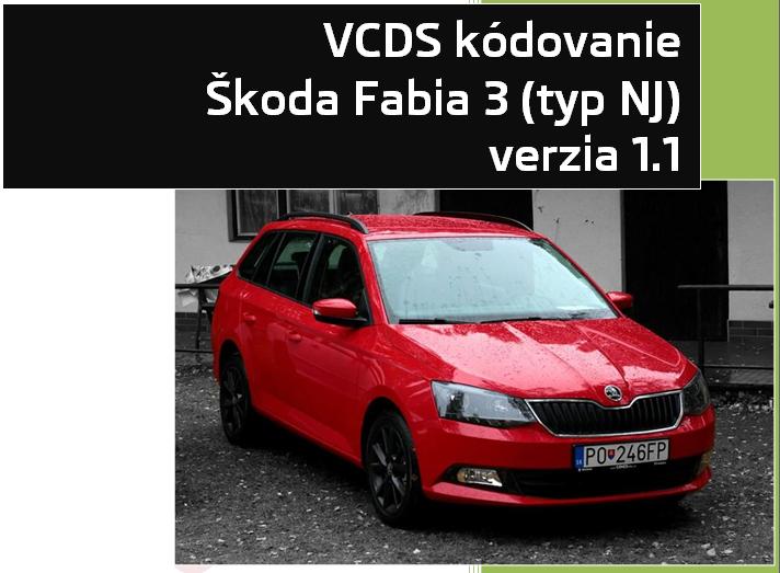 VCDS kódovanie Fabia III 2016 v1.1